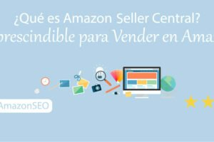 como-aprender-vender-en-amazon-noticias-vendor-que-es-para-que-sirve-seller-central-imprescindible