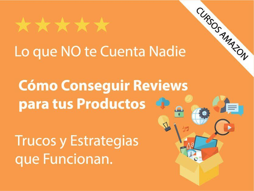 vender-en-amazon-aprender-cursos-tutoriales-consejos-conseguir-reviews-amazon-estrategias