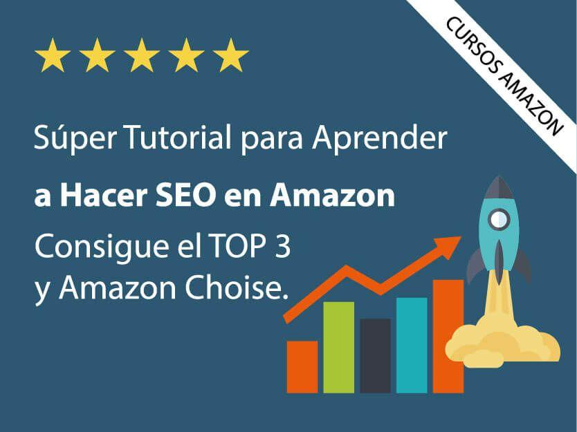 vender-en-amazon-aprender-cursos-tutoriales-consejos-seo-posicionamiento-fichas-productos
