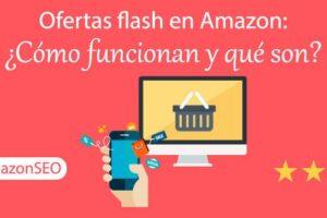 Ofertas-flash-en-Amazon-Cómo-funcionan-y-qué-son