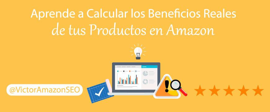 amazon FBA calculator aprende calcular beneficios reales productos