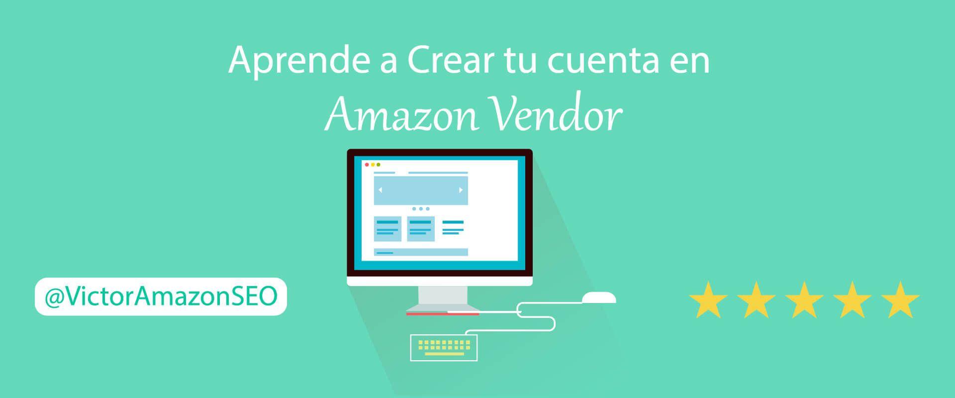 amazon vendor express crear cuenta que es para que sirve beneficios