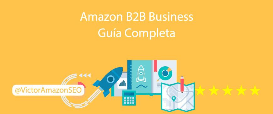 Amazon B2B business guía completa
