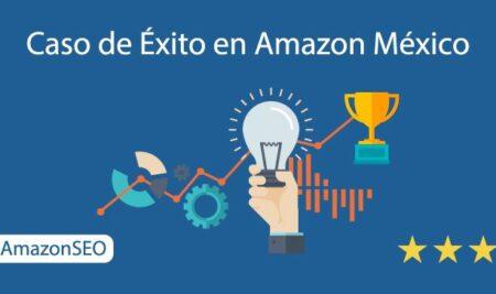 Gran Caso de Éxito Publicidad en Amazon México – 35.000€ en 4 días