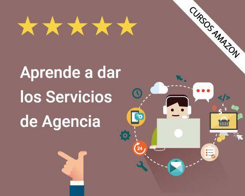 Aprende a dar los Servicios de Agencia