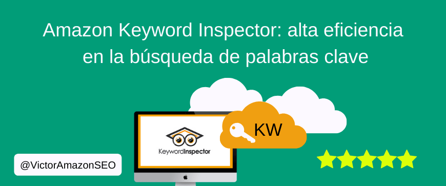 Amazon Keyword Inspector, KW CON Amazon Keyword Inspector. palabras clave amazon, busqueda kw amazon