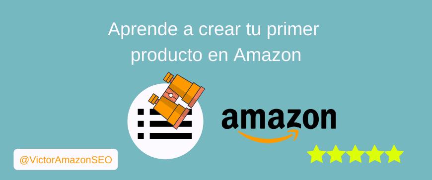 crear producto amazon, subir producto amazon