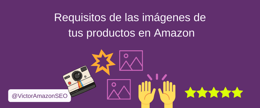requisitos imagenes en amazon, imagenes productos amazon, productos amazon