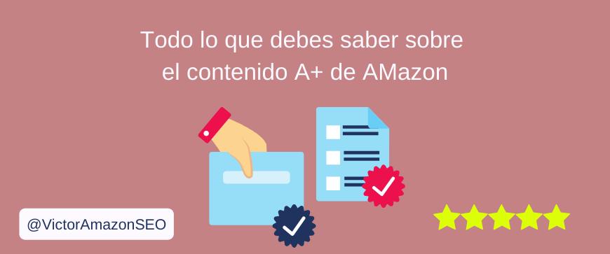 contenido a+ amazon, contenido amazon a+, contenido mejorado amazon