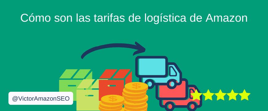 tarifas logistica amazon, tarifas gestion amazon, tarifas amazon
