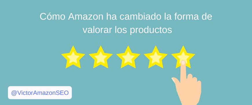 cambio valoraciones productos amazon, clasificaciones amazon, reseñas amazon