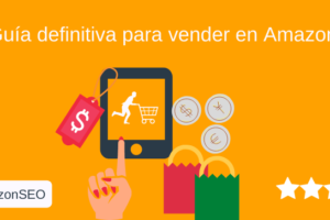 Guia definitiva para vender en Amazon