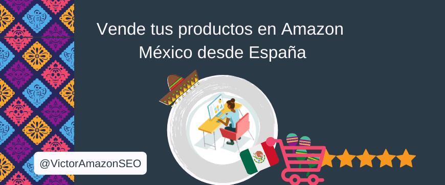 vender en amazon mexico, como vender en amazon mexico, amazon mexico