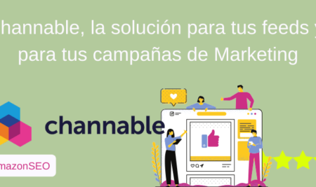 Channable, la solución eCommerce para anunciar tus productos donde quieras