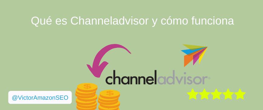 channeladvisor, que es channeladvisor, como integrar channeladvisor
